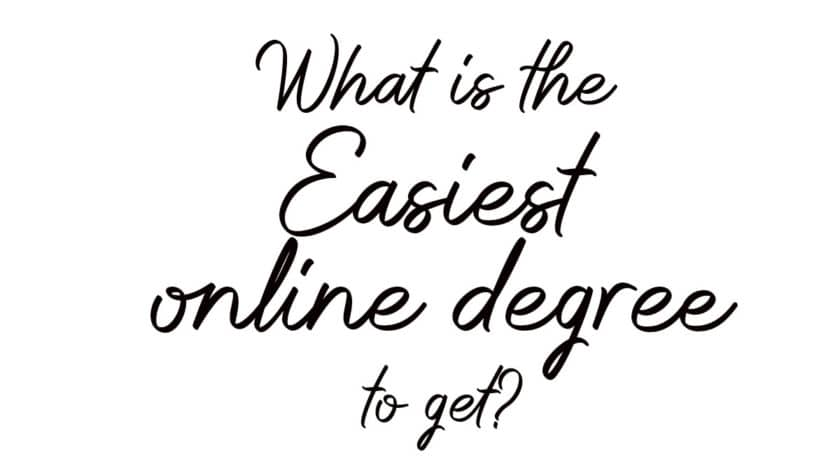 What is the easiest online degree to get