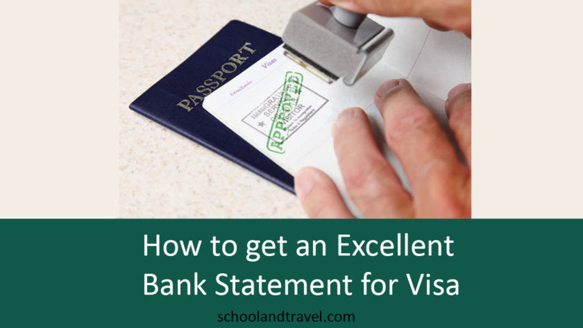 How to get an Excellent Bank Statement for Visa