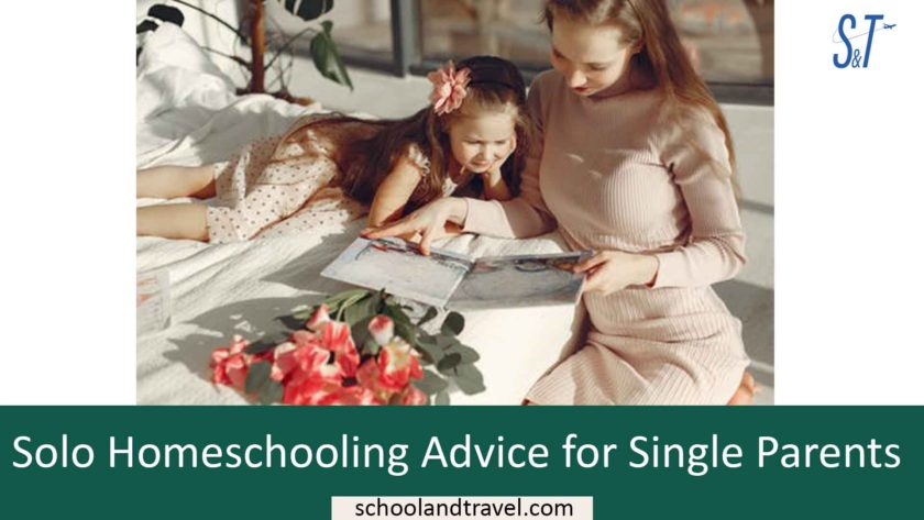 Solo Homeschooling Advice for Single Parents