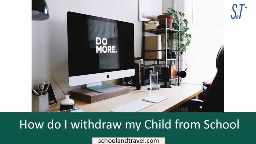 How do I withdraw my child from school