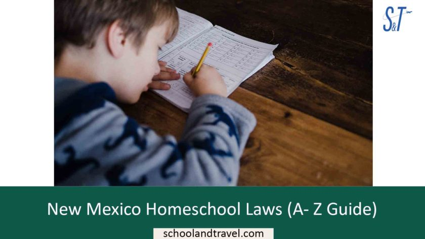New Mexico Homeschool Laws (A- Z Guide)