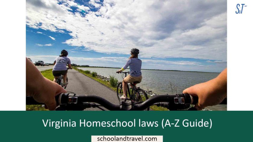 Virginia Homeschool laws (A-Z Guide)