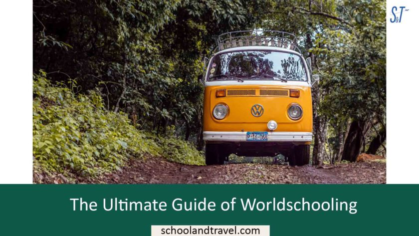 The Ultimate Guide of Worldschooling