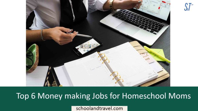 Top 6 Money making Jobs for Homeschool Moms