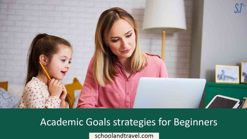 Academic Goals strategies for Beginners