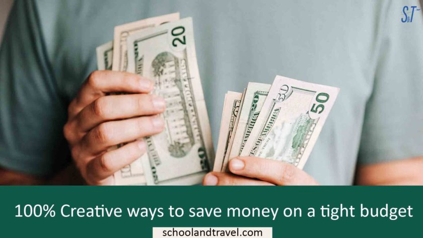 100% Creative ways to save money on a tight budget