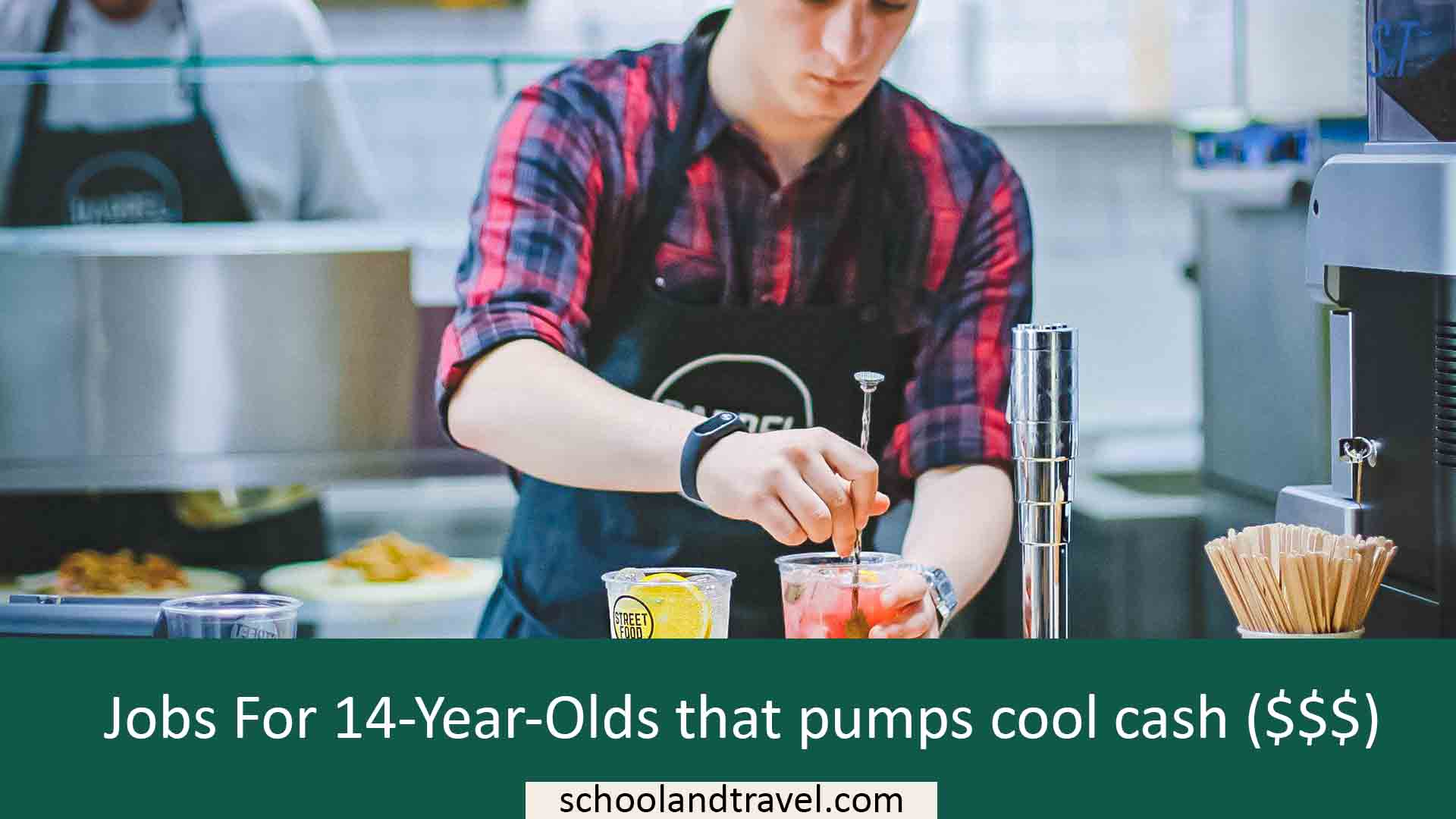 Jobs For 14 Year Olds That Pumps Cool Cash School Travel