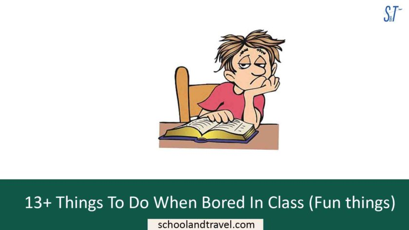 13+ Things To Do When Bored In Class