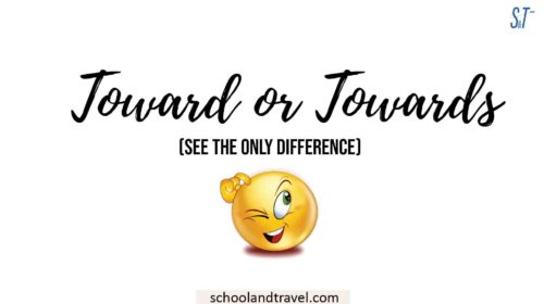 Toward or Towards