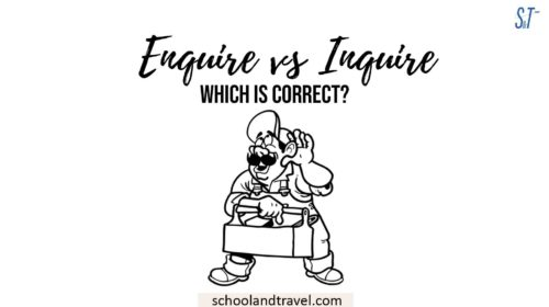 Enquire vs Inquire
