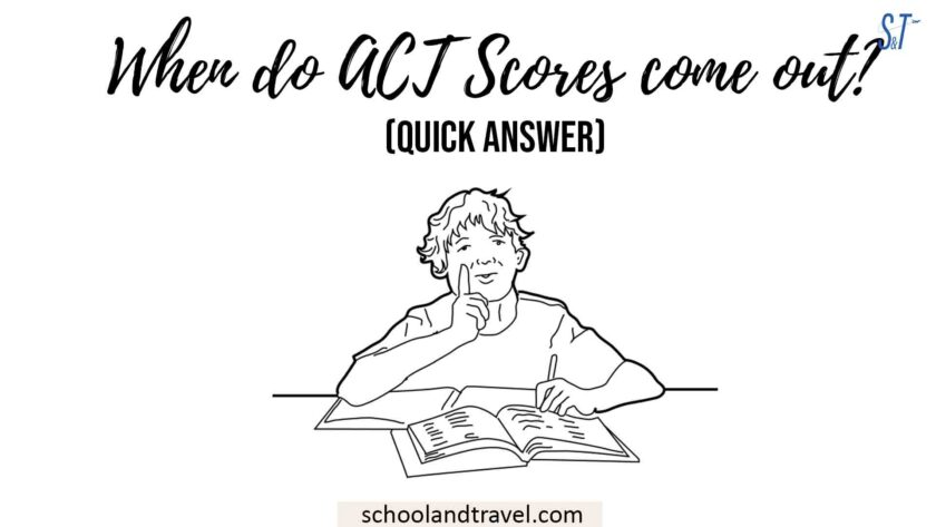 When do ACT Scores come out?