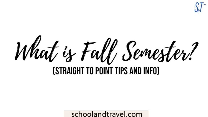 What is Fall Semester