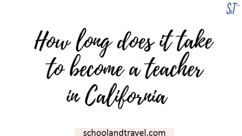 How long does it take to become a teacher in California