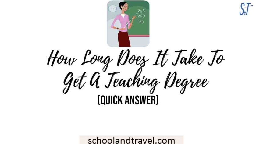 How Long Does It Take To Get A Teaching Degree