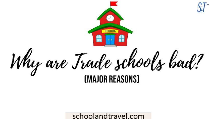 Why are Trade schools bad?