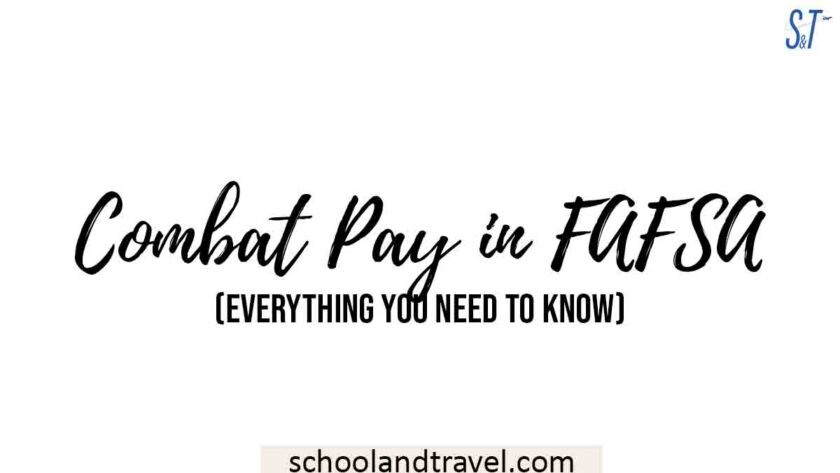Combat Pay in FAFSA