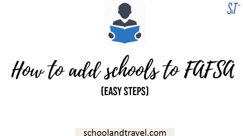 How to add schools to FAFSA