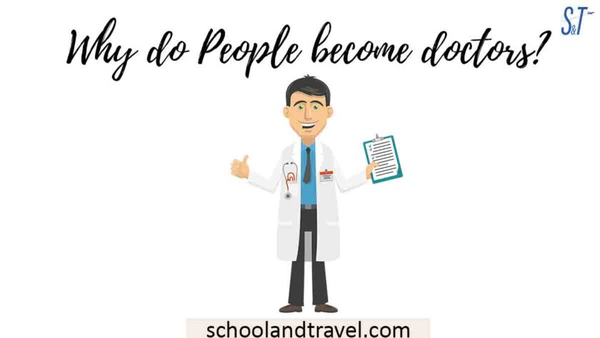 Why do People become doctors