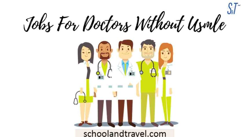 Jobs For Doctors Without USMLE
